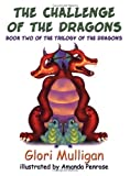 The Challenge of the Dragons (The Trilogy of the Dragons) (The Trilogy of the Dragons)