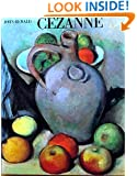 Cezanne: A Biography (270 illustrations, including 118 in color, and four gatefolds)