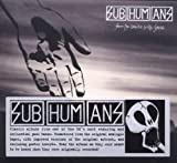 Subhumans From The Cradle To The Grave (Remaster)