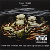 Chocolate Starfish and the Hot Dog Flavored Water ~ Limp Bizkit