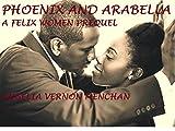 Phoenix and Arabella