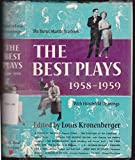 The Best plays of 1958-1959 the Burns Mantle Yearbook
