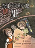 Instructions for Me [Hardcover]