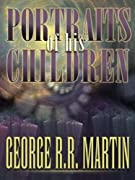 Portraits of His Children by George R. R. Martin cover image
