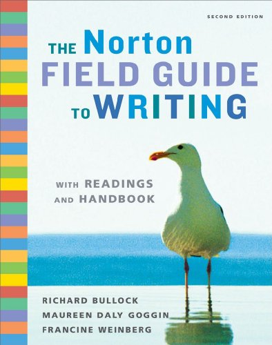 The Norton Field Guide to Writing with Readings and Handbook...