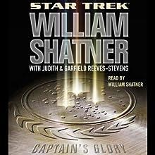 Star Trek: Captain's Glory (Adapted)  by William Shatner, Garfield Reeves-Stevens, Judith Reeves-Stevens Narrated by William Shatner
