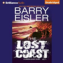 The Lost Coast: A Larison Short Story Audiobook by Barry Eisler Narrated by Barry Eisler