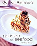 Passion for Seafood (Conran Octopus Cookery) (1840914602) by Ramsay, Gordon