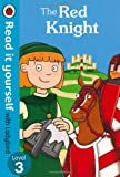 The Red Knight - Read it Yourself with Ladybird: Level 3 (071819473X) by Randall, Ronne