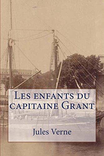 Jules Verne - Les enfants du capitaine Grant (Série Jules Verne t. 9) (French Edition)