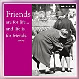 Magnet - Friends Are For Life... & Life Is For Friends