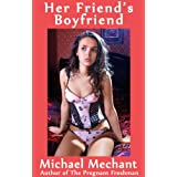 Her Friend's Boyfriendby Michael Mechant