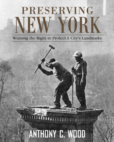 Preserving New York: Winning the Right to Protect a...