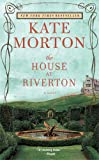 The House at Riverton Kate Morton