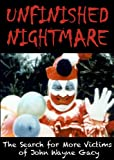 img - for UNFINISHED NIGHTMARE: The Search for More Victims of John Wayne Gacy book / textbook / text book