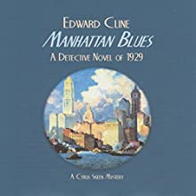 Manhattan Blues: The Cyrus Skeen Mysteries, Book 14 Audiobook by Edward Cline Narrated by Gregg Rizzo