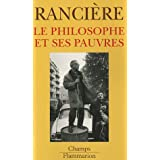 Le philosophe et ses pauvrespar Jacques Ranci�re
