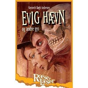 Evig hævn - og andre gys [Everlasting Revenge - and Other Thrills] Audiobook
