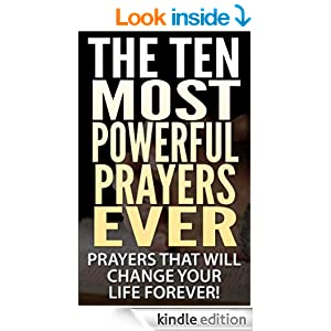 The 15 most powerful prayers ever 2nd edition prayers that will
