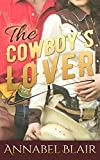 ROMANCE: Western Romance: The Cowboy's Lover [Contemporary New Adult Pregnancy Romance] (Western New Adult Contemporary Short Stories)