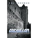 Ardbecan: A Trilogy - Book Threeby Val Freeman