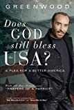 Does God Still Bless the USA?: A Plea for a Better America