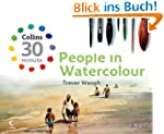 People in Watercolour (Collins 30-Min...