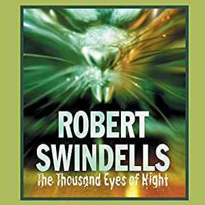 The Thousand Eyes of Night | [Robert Swindells]