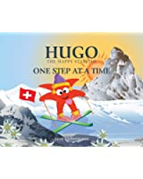 ONE STEP AT A TIME (Hugo the Happy Starfish - Educational Children's Book Collection 5) (English Edition)