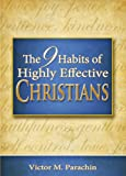 img - for Nine Habits of Highly Effective Christians book / textbook / text book