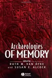 img - for Archaeologies of Memory book / textbook / text book