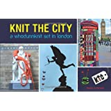 Knit the City: A Whodunnknit Set in Londonby Deadly Knitshade