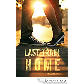 Last Train Home (Book One of The Home Series)