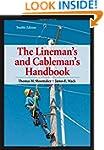 Lineman's and Cableman's Handbook 12t...