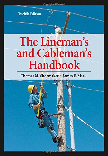 Lineman's and Cableman's Handbook 12th Edition (Lineman's...