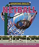 Sporting Skills: Netball Clive Gifford