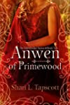 Anwen of Primewood (The Eldentimber S...