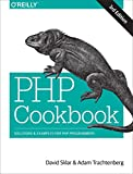 PHP Cookbook: Solutions & Examples for PHP Programmers
