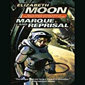 Marque and Reprisal: Vatta's War, Book 2 | [Elizabeth Moon]
