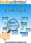 #Apprendre: L'info flash vite lue, vi...