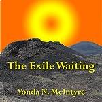 The Exile Waiting | Vonda N. McIntyre