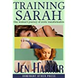 Training Sarah (erotic BDSM romance)by Jen Harker