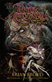 img - for The Dark Crystal: Creation Myths, Vol. 1 book / textbook / text book