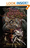The Dark Crystal: Creation Myths, Vol. 1