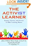 Activ(ist) Learner: Inquiry, Literacy...