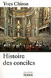 echange, troc Yves Chiron - Histoire des conciles