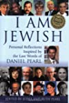 I Am Jewish: Personal Reflections Ins...