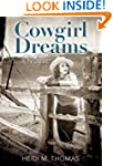 Cowgirl Dreams: A Novel