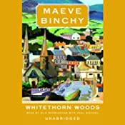 Whitethorn Woods | [Maeve Binchy]