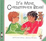 It's Mine - Christopher Bear